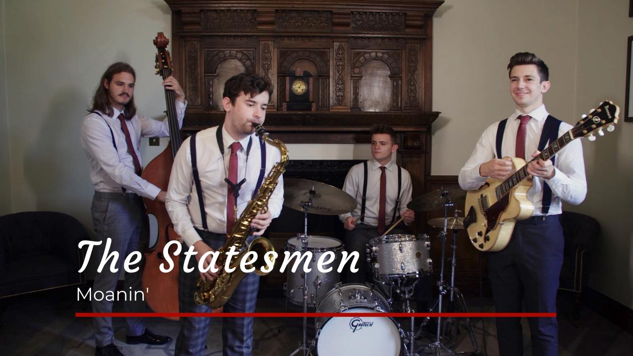 The Statesmen Moanin